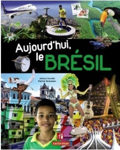 Aujourd'hui le Brésil - voyage en famille
