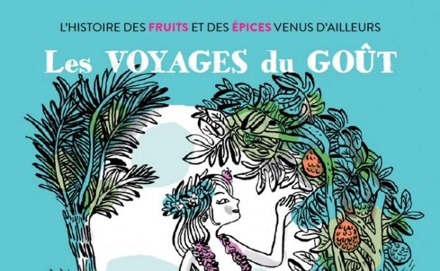 Littérature jeunesse et voyage : les voyages du goût